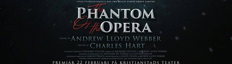 Phantom of the Opera, Kristianstad teater